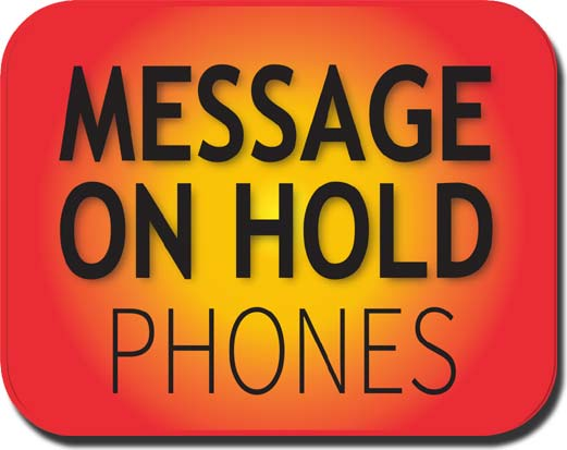 Message On Hold Phones