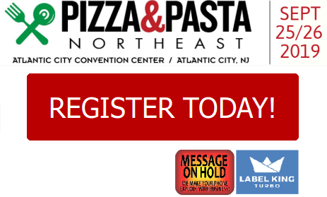 Pizza & Pasta Northeast Convention | September 25-26, 2019